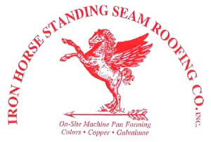 IRON HORSE STANDING SEAM ROOFING CO. INC.